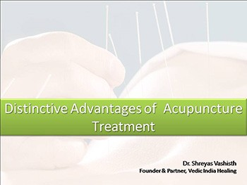 Distinctive Advantages of  Acupuncture  Treatment