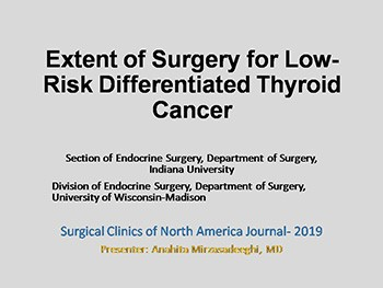 Extent of Surgery for Low-Risk Differentiated Thyroid Cancer