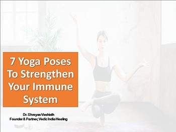 7 Yoga Poses To Strengthen Your Immune System