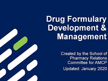 Drug Formulary Development and Management