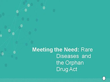Rare Diseases and the Orphan Drug Act in the US