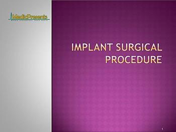 Implant surgical procedure