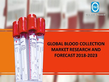 Global Blood Collection Market Research and Forecast 2018-2023
