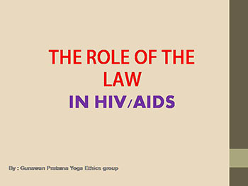 Role of The Law In HIV AIDS