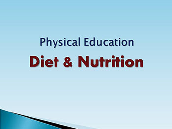 Physical Education Diet and Nutrition