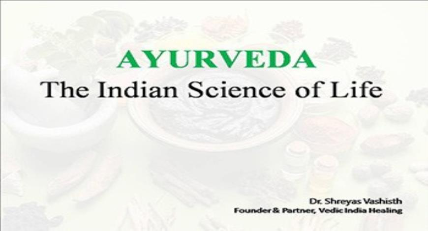Download Free Medical AYURVEDA The Indian Science of Life