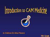 Introduction To Cam Medicine