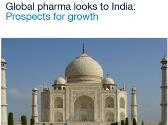 Global pharma and Indian pharmaceutical industry: Prospects for growth