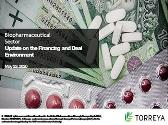 Update on the Financing and Deal Environment in Biopharmaceutical Sector