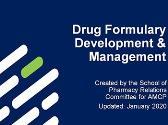 Drug Formulary Development and Management