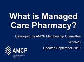 What is Managed Care Pharmacy?