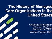 The History of Managed Care Organizations in the United States