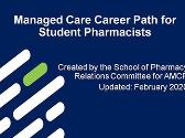 Managed Care Career Path for Student Pharmacists