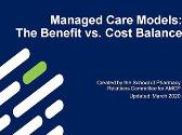 Managed Care Models: The Benefit vs. Cost Balance