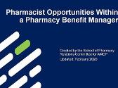 Pharmacist Opportunities Within a Pharmacy Benefit Manager