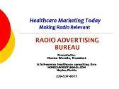 Healthcare Marketing Today - Making Radio Relevant