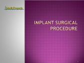 Implant surgical procedure