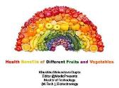 Health Benefits of Different Fruits and Vegetables