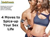 4 Moves to Spice-up Your Sex Life