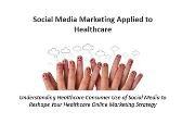 Social Media Marketing Applied to Healthcare