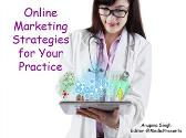 Online Marketing Strategies for Your Practice
