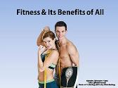 Fitness & Its Benefits for All
