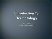 Introduction To Dermatiology