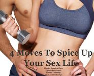 4 Moves to Spice-up Your Sex Life Medical Notes