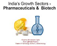 India's Growth Sectors - Pharmaceuticals & Biotech Medical Notes