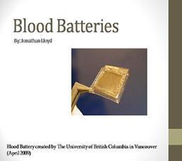 Blood Batteries