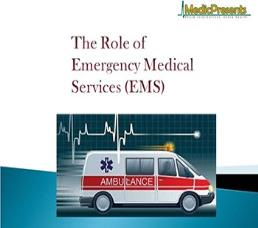 The Role of Emergency Medical Services