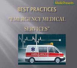 Best Practices Emergency Medical Services